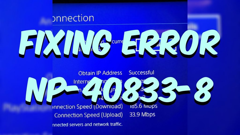 Reasons for PS4 Error code WC-40833-8