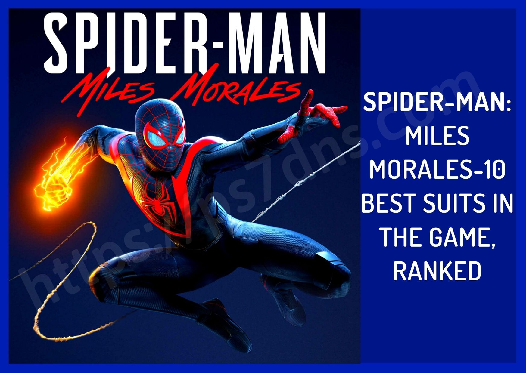 Spider-Man: Miles Morales-10 Best Suits In The Game, Ranked