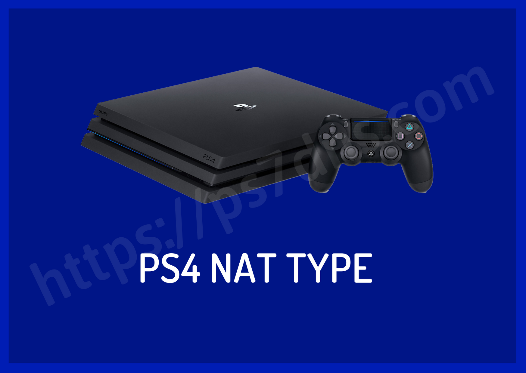 PS4 NAT Type