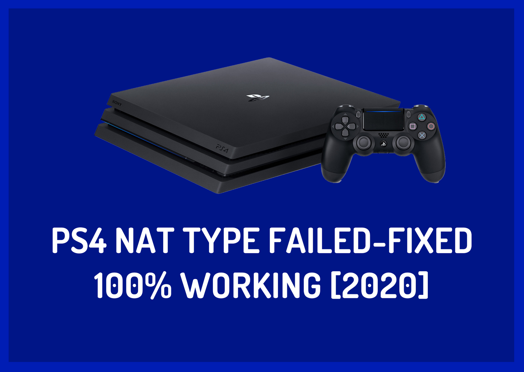 ps4 nat type failed