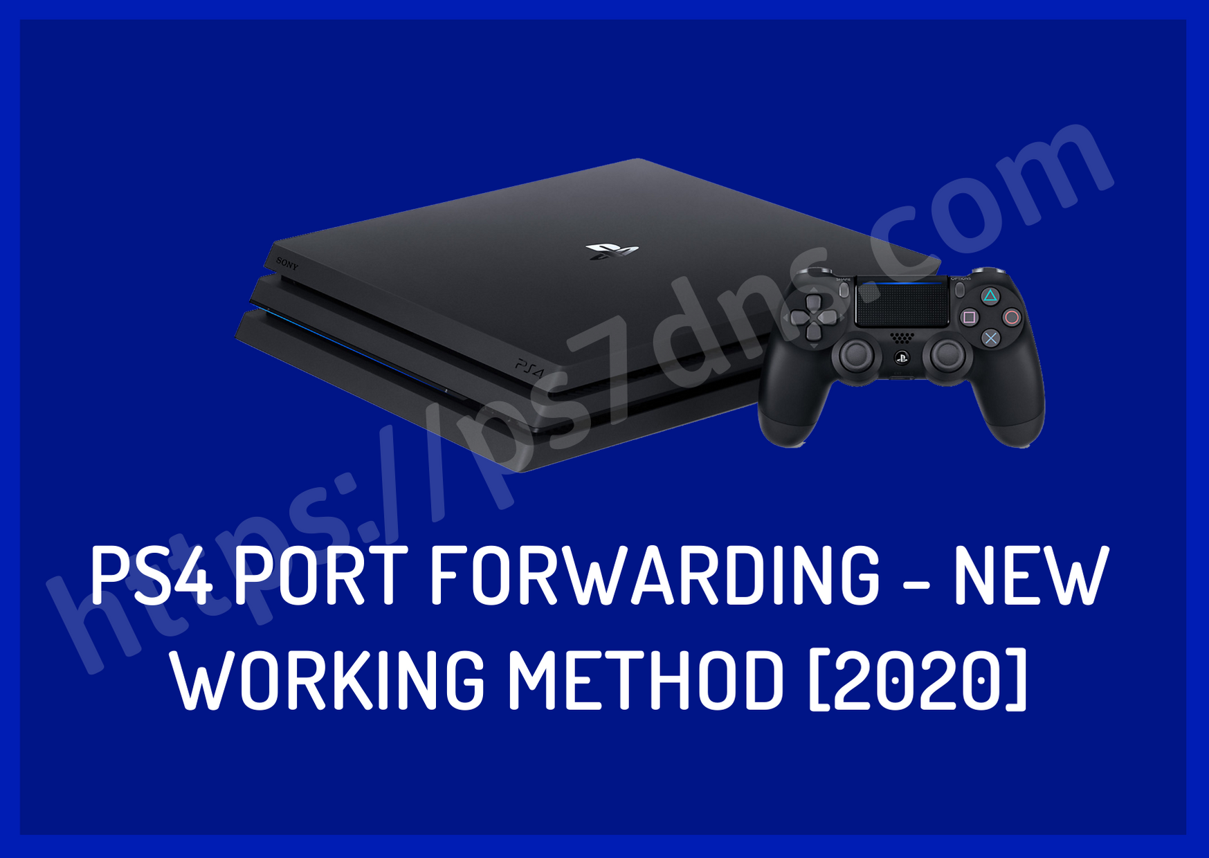 PS4 Port Forwarding