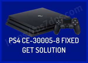 PS4 CE-30005-8 Fixed | Get Solution