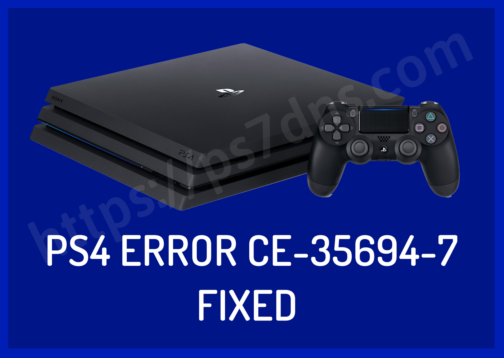 PS4 Error CE-35694-7 Fixed - Best Solution