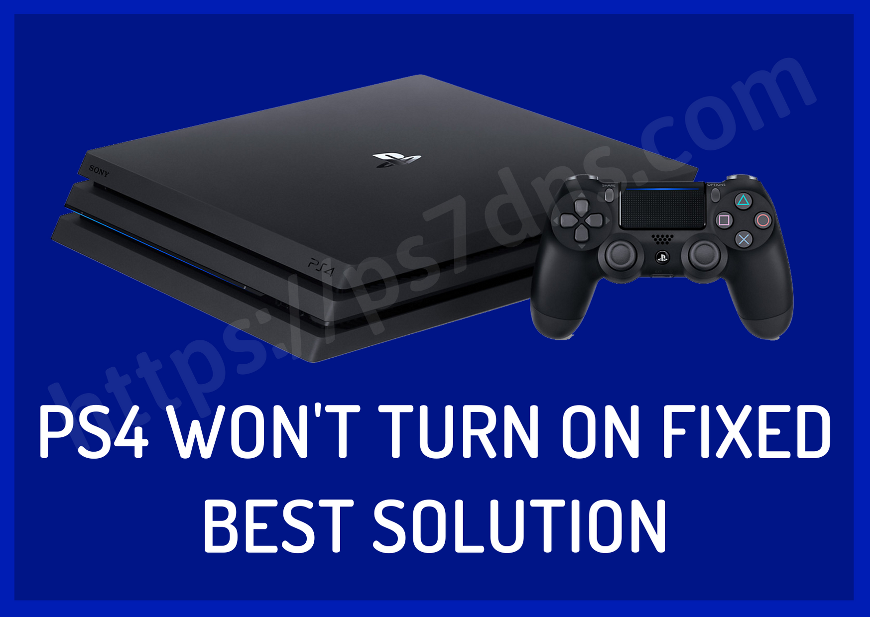 PS4 Wont Turn On