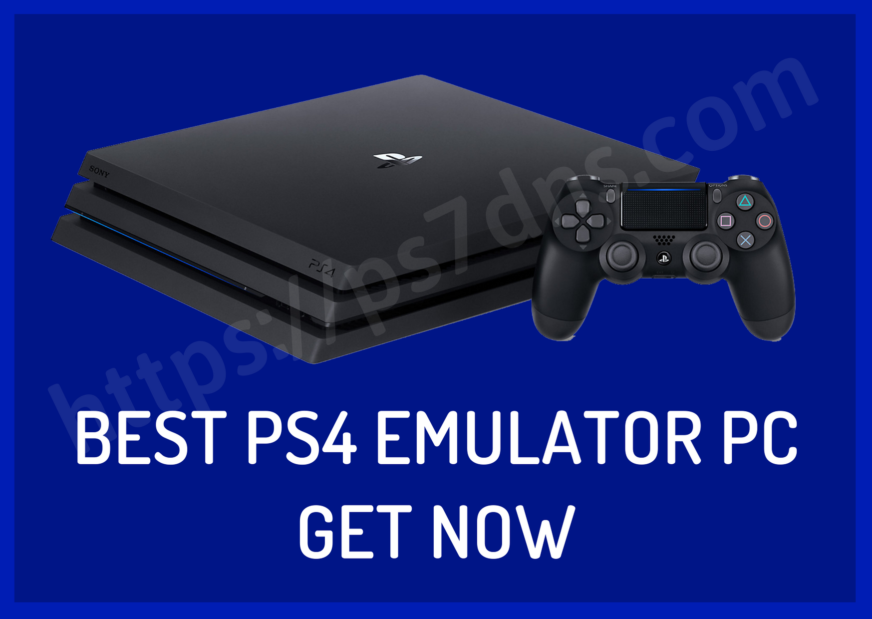 Best PS4 Emulator PC – Get Now