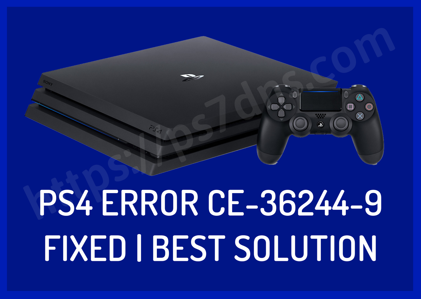 PS4 Error CE-36244-9 Fixed | Best Solution