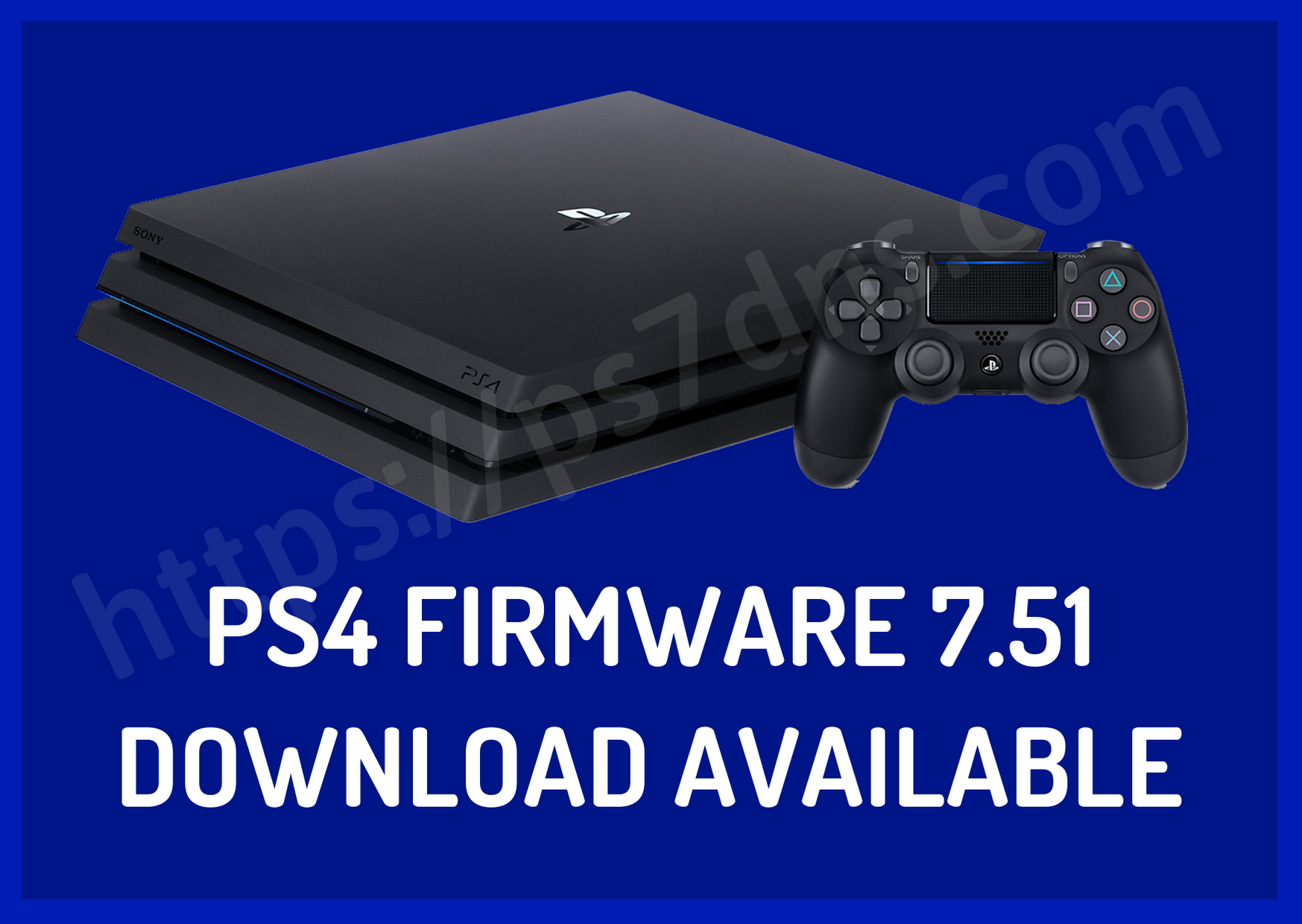 PS4 Firmware 7.51 Download Available