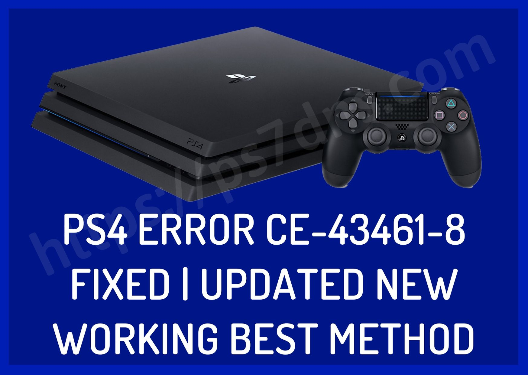 PS4 Error CE-43461-8 fixed | Updated New Working Best Method
