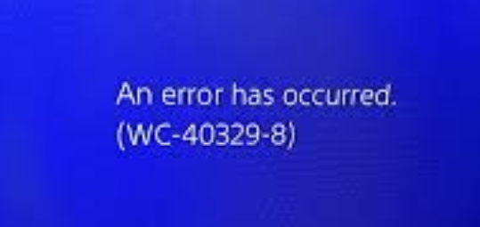 Reason for PS4 Error WC-40329-8.PNG